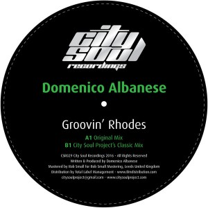 Domenico Albanese - Groovin' Rhodes [City Soul Recordings]