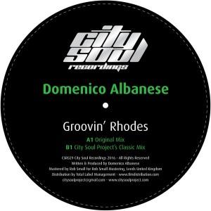 Domenico Albanese - Groovin' Rhodes [City Soul Recordings]