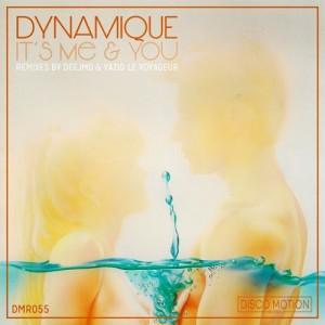 Dynamique - It's Me & You [Disco Motion Records]