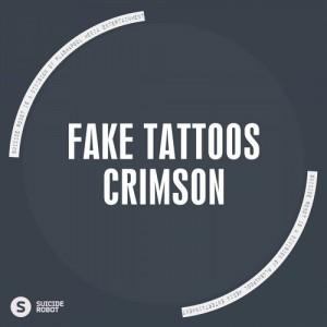 Fake Tattoos - Crimson [Suicide Robot]
