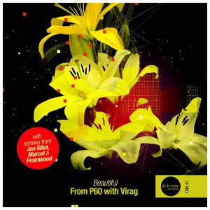 From P60 with Virag - Beautiful [Do It Now Recordings]