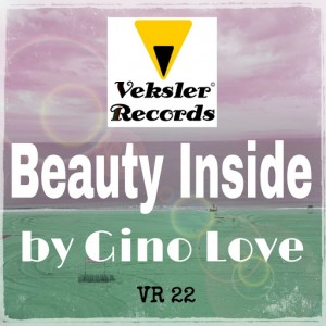 Gino Love - Beauty Inside [Veksler Records]