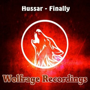 Hussar - Finally [Wolfrage Recordings]