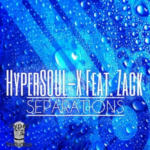 HyperSOUL-X Feat. Zack - Separations [Hyper Production (SA)]