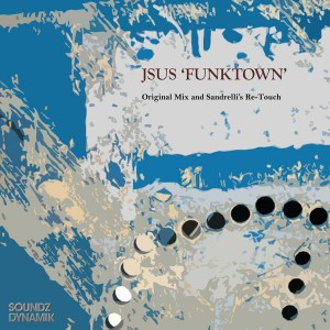 JSUS - Funktown [Soundz Dynamik]