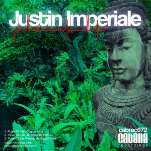 Justin Imperiale - Pulse Of Life [Cabana]