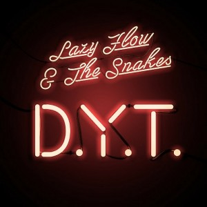 Lazy Flow-The Snakes - D.Y.T [Folistar]