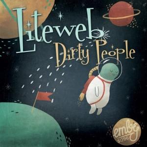 Liteweb - Dirty People [Emby]