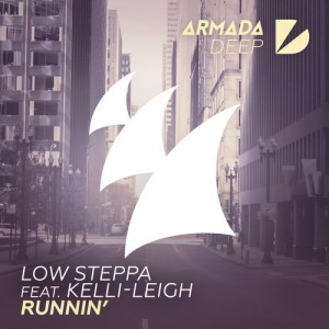Low Steppa - Runnin' [Armada Deep]