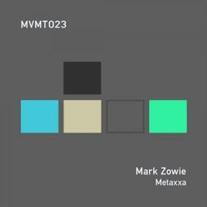 Mark Zowie - Metaxxa [MVMT]