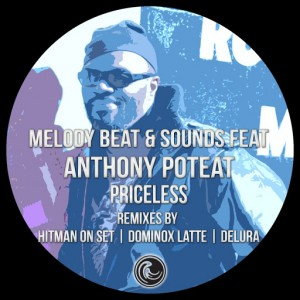 Melody Beat & Sounds Feat. Anthony Poteat - Priceless [Natural Essence Media Ltd]
