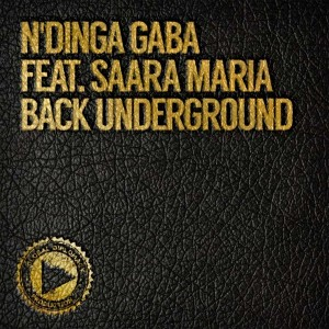 N'Dinga Gaba feat. Saara Maria - Back Underground [Global Diplomacy]