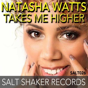 Natasha Watts feat. DJ Marcus - Takes Me Higher [Salt Shaker Records]