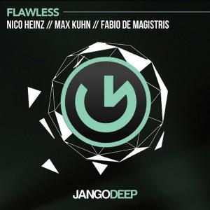 Nico Heinz, Max Kuhn, Fabio De Magistris - Flawless [JANGO DEEP]