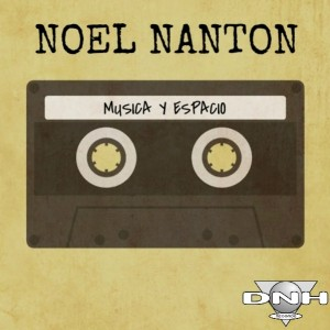 Noel Nanton - Musica Y Espacio [DNH]