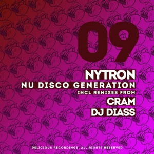 Nytron - New Disco Generation [Delicious Recordings]