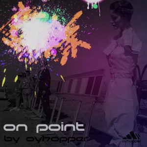Oyhopper - On Point [Symphonic Distribution]