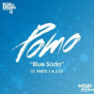 Pomo - Blue Soda [Bastard Jazz US]