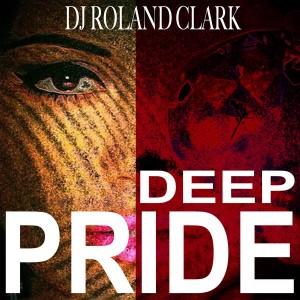 Roland Clark - Deep Pride [Delete Records]