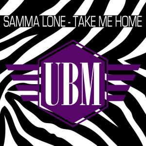 Samma Lone - Take Me Home [Uptown Boogie]