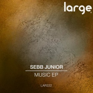Sebb Junior - Music EP [Large Music]