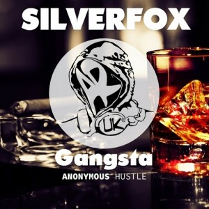 Silverfox - Gangsta [Anonymous Hustle]