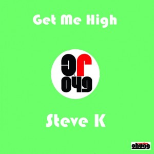 Steve K - Get Me High [Chugg Recordings]