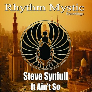 Steve Synfull - It Ain't So [Rhythm Mystic Recordings]