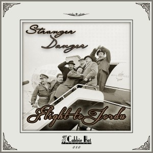 Stranger Danger - Flight To Jordu [Cabbie Hat Recordings]
