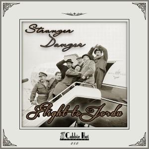 Stranger Danger - Flight To Jordu [Cabbie Hat Recordings]