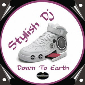 Stylish DJ - Down to Earth [BGMP Records]