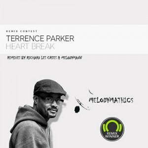 Terrence Parker - Heart Break (Remixes) [Melodymathics]