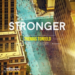 Thomas Tonfeld - Stronger [Disco Future Records]