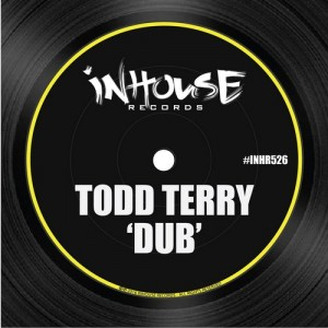 Todd Terry - Dub [Inhouse]