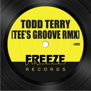 Todd Terry - Tee's Groove Rmx [Freeze Records]