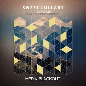Tolga Diler - Sweet Lullaby [Media Blackout]