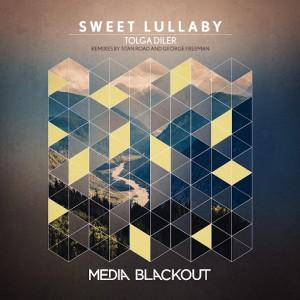 Tolga Diler - Sweet Lullaby [Media Blackout]