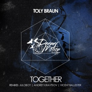 Toly Braun - Together [Deeper Motion Recordings]