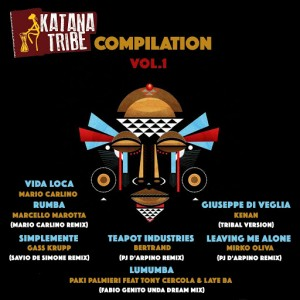 Various Artists feat. Tony Cercola, Laye Ba - Katana Tribe Compilation, Vol. 1 [Katana Tribe]