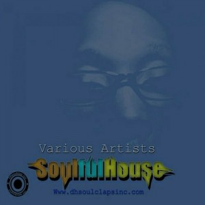 Various Artists - soulfulhouse [DH Soul Claps Inc.]