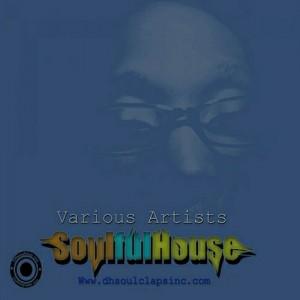 Various Artists - soulfulhouse [DH Soul Claps Inc.]