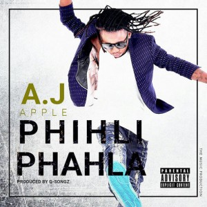 Aj Apple - Phihli Phahla [Phushi Plan music]