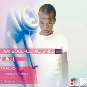 AluDroit - I Am Soulful Pictures [Gintonic Records (PTY) LTD]