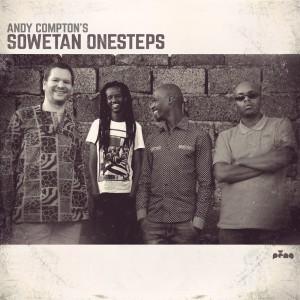 Andy Compton's Sowetan Onesteps - Sowetan Onesteps [Peng]