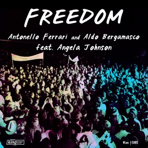 Antonello Ferrari & Aldo Bergamasco feat. Angela Johnson - Freedom [King Street]