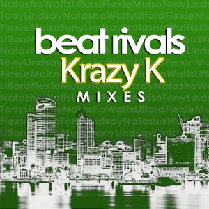 Beat Rivals - Krazy K Mixes [Rival Beat Records]