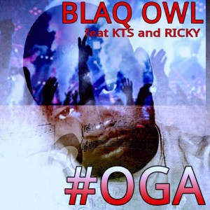 Blaq Owl feat. KTS & Ricky - Oga [Inercircle Recordings]
