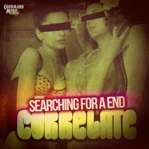 Correlate - Searching For a End EP [Gourmand Music Recordings]