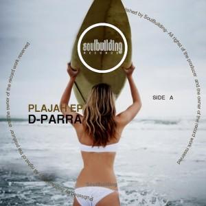 D-Parra - Plajah EP [SoulBuilding]