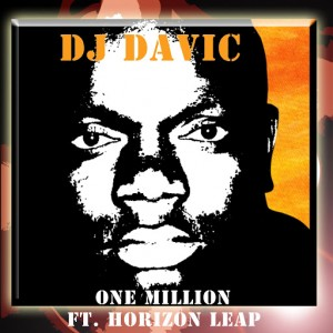 DJ Davic - One Million (feat. Horizon Leap) [CD Run]
